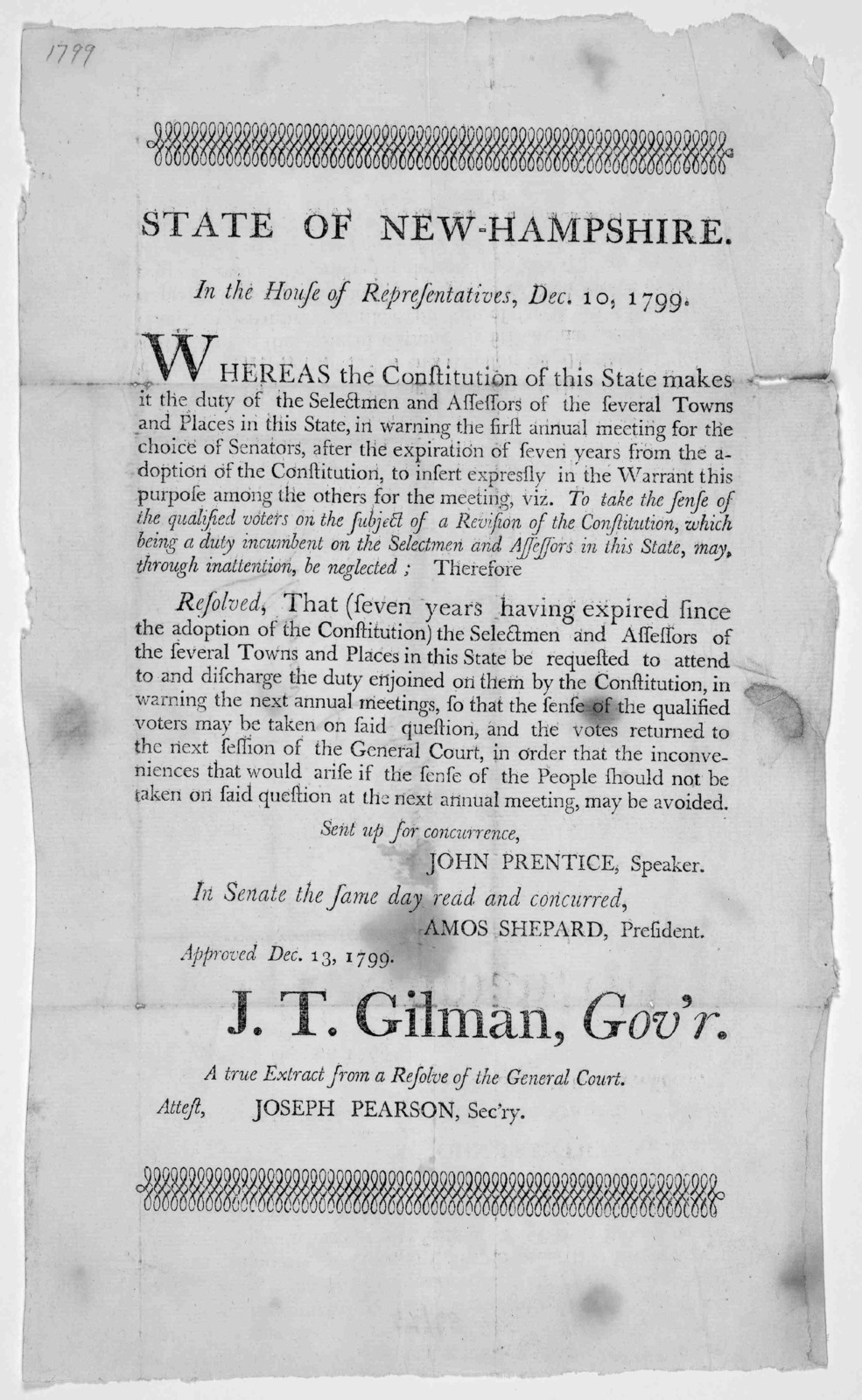 State of New Hampshire. In the House of representatives, Dec. 10, 1799. Whereas the constitution of this state makes it the duty of the selectmen and assessors of the several towns and places in this State, in warning the first annual meeting fo