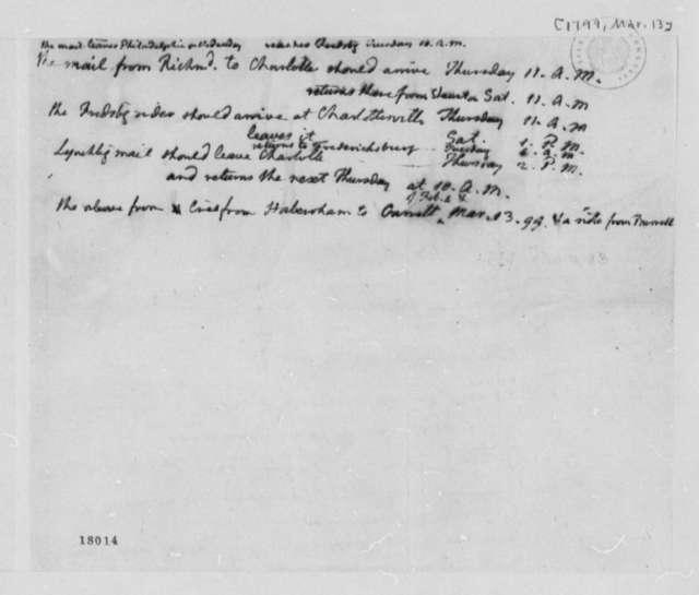 Thomas Jefferson to Philadelphia Post Office Mail Route, March 13, 1799, Memorandum