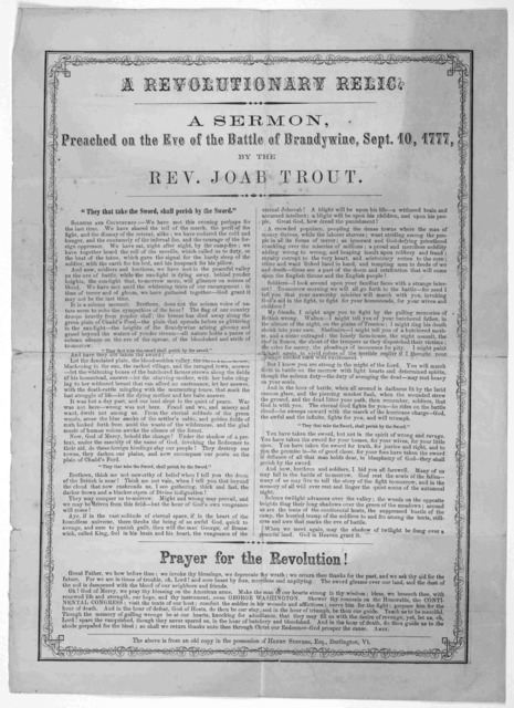 A revolutionary relic. A sermon preached on the eve of the battle of Brandywine, Sept. 10, 1777 b the Rev. Joab Trout ... The above is from an old copy in the possession of Henry Stevens, Esq. Burlington Vt.