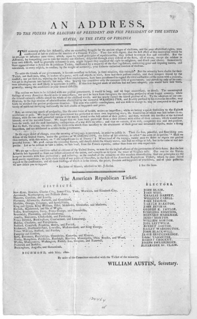 An address, to the voters for electors of President and Vice President of the United States in the State of Virginia ... The American Republic ticket. [List of electors with districts] Richmond, 26th May, 1800. By order of the Committee entruste