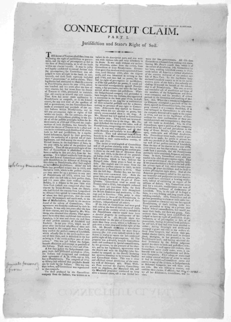 Connecticut claim. Part I. Jurisdiction and state's right of soil Printed by William Hamilton [After 1800].