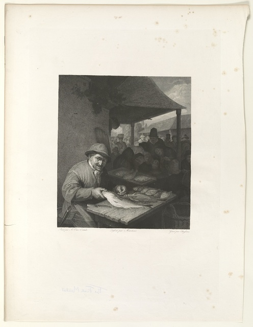 [Fish vendor seated at table, facing the viewer, holding a fish at a street market] / peint par A. Van-Ostade ; dessiné par Marchais ; gravé par Claessens.