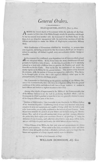 General orders. Headquarters, Boston, July 7, 1800 ... By order of the Commander in Chief, William Donnison, Adj. Gen. [Boston, 1800].