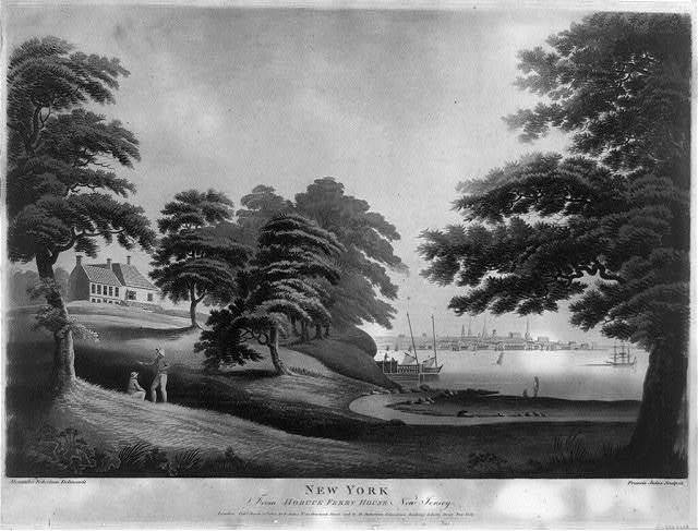 New York from Hobuck Ferry House New Jersey / Alexander Robertson delineavit ; Francis Jukes sculpsit.