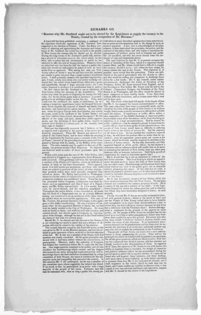 """Remarks on """"Reasons why Mr. Southard ought not to be elected by the Legislature to supply the vacancy in the Senate, created by the resignation of Dr. Bateman."""