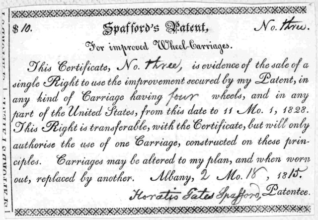 Spafford's patent, for improved wheel-carriages. This certificate, No. is evidence of the sale of a single right to use the improvement secured by my patent ... Albany Mo. 18.