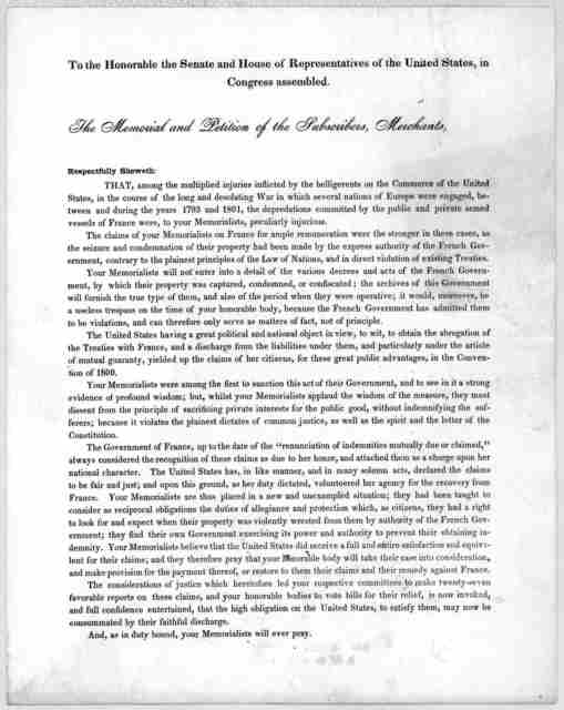To the Honorable the Senate and House of representatives of the United States, in Congress assembled. The memorial and petition of the subscribers, merchants, respectfully sheweth: That, among the multiplied injuries inflicted by the belligerent