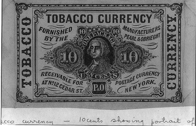 Tobacco currency - furnished by the manufacturers Pearl &  Obreight