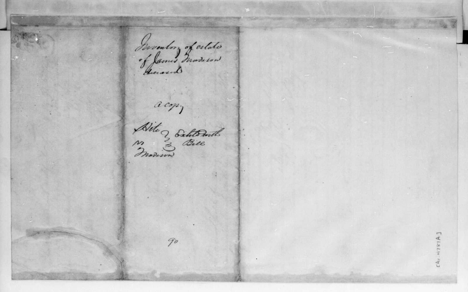 James Madison, September, 1801. Inventory of the estate of James Madison, Sr..