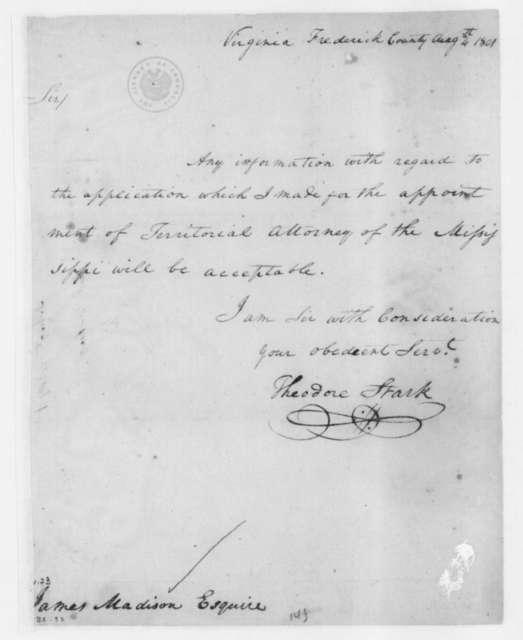 Theodore Stark to James Madison, August 4, 1801.