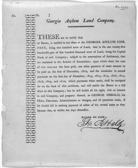 These are to certify that [blank] or bearer, is entitled to one share in the Georgia Asylum company ... [Georgia? 1801].