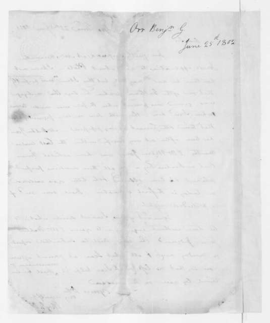 Benjamin Grayson Orr to James Madison, June 25, 1802.
