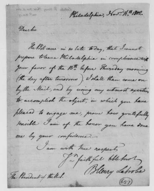 Benjamin H. Latrobe, Surveyor of the Public Buildings to Thomas Jefferson, November 16, 1802