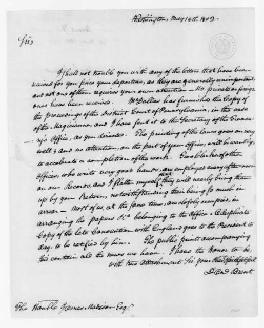 Daniel Brent to James Madison, May 18, 1802.