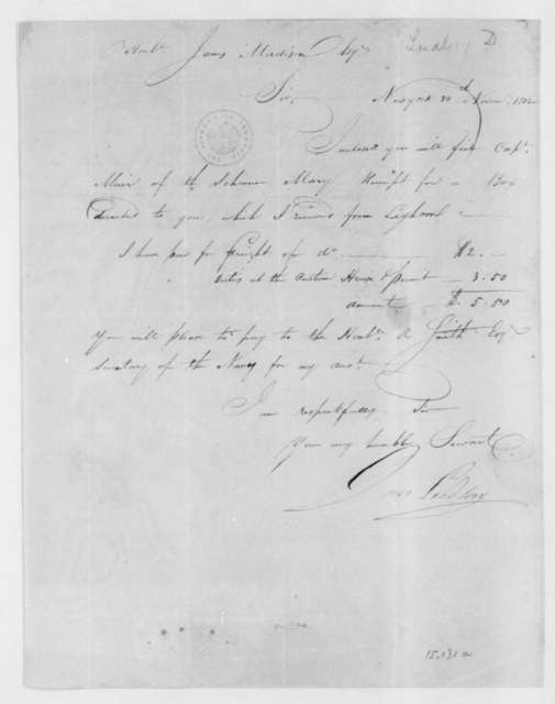 Daniel Ludlow to James Madison, November 30, 1802. Includes a Nov. 27, 1802 receipt from Capt. Muir.