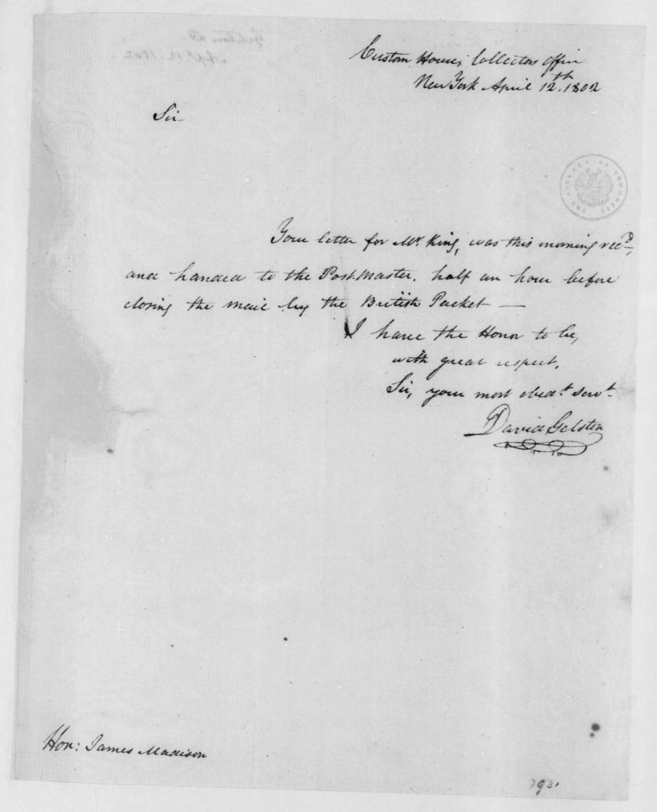 David Gelston to James Madison, April 12, 1802.