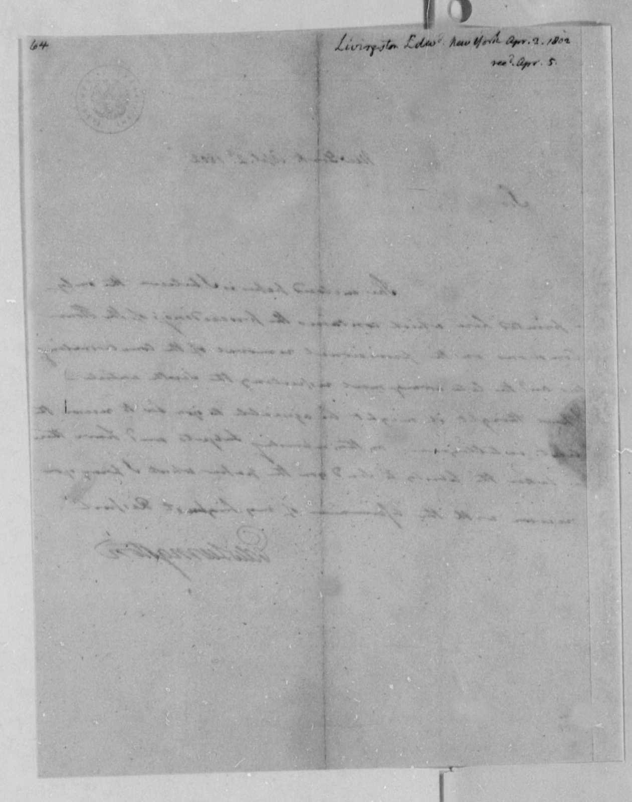 Edward Livingston to Thomas Jefferson, April 2, 1802
