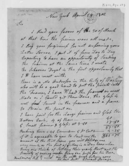 Edward Savage to Thomas Jefferson, April 29, 1802