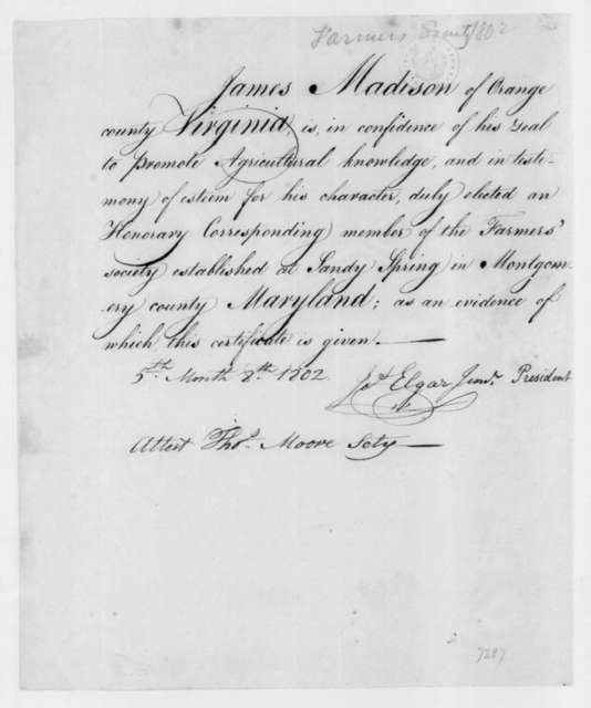 Elgar to James Madison, May 8, 1802. Membership certificate for the Sandy Spring, MD Farmers Society.