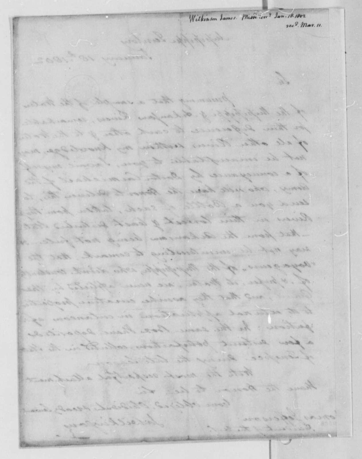 James Wilkinson to Thomas Jefferson, January 18, 1802