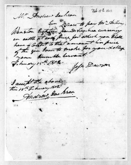 Jesse Dawson to Andrew Jackson, February 15, 1802