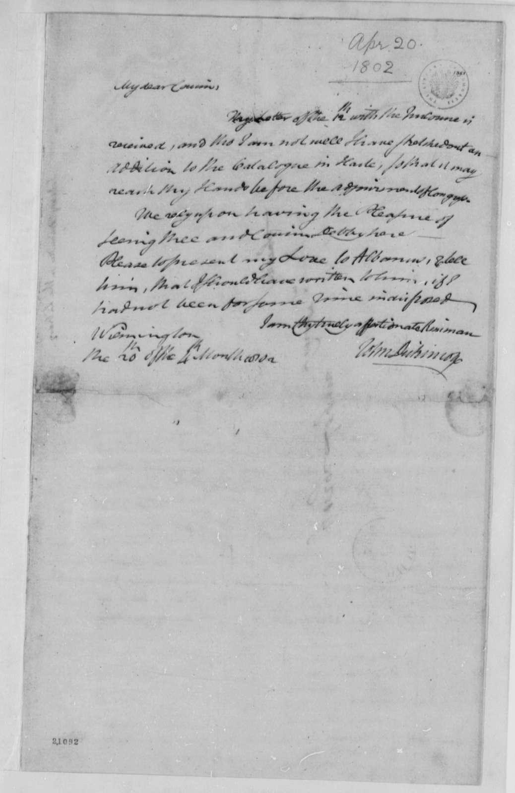 John Dickinson to George Logan, April 20, 1802, List