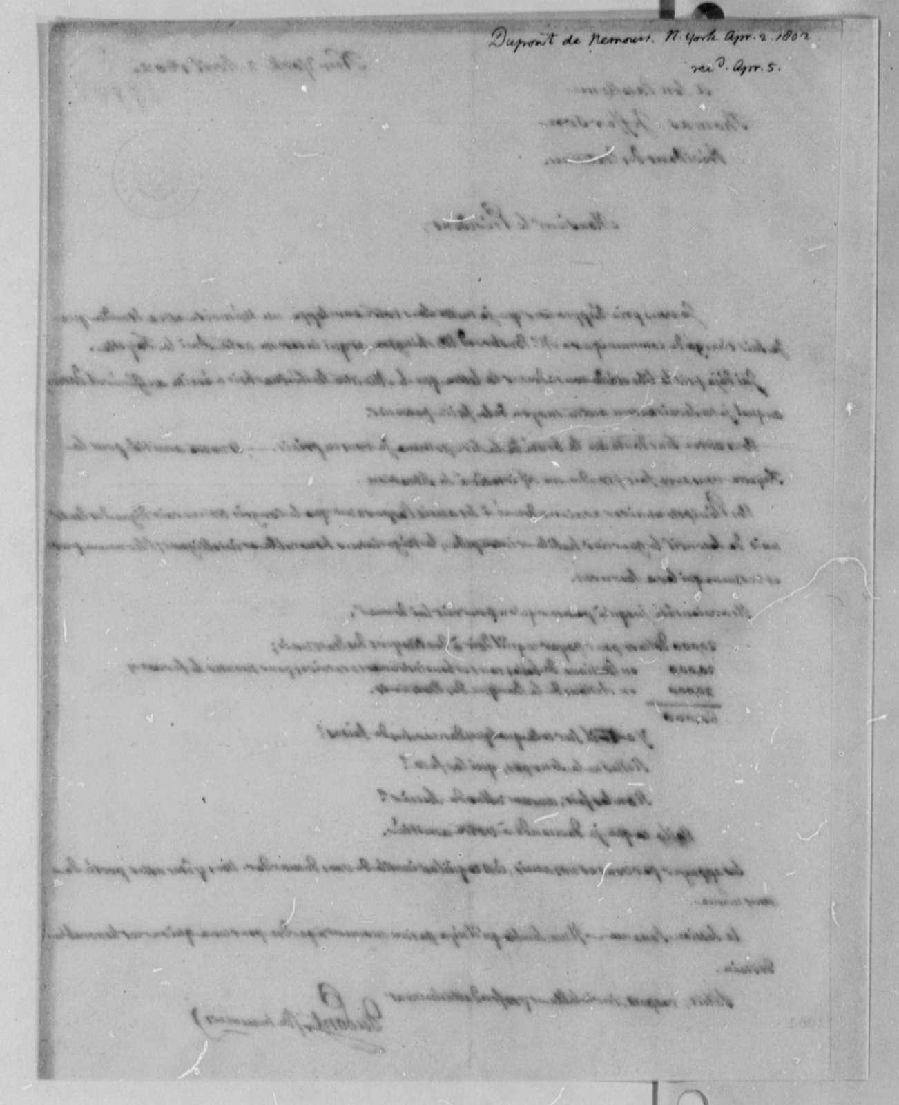 Pierre S. Dupont de Nemours to Thomas Jefferson, April 2, 1802, in French