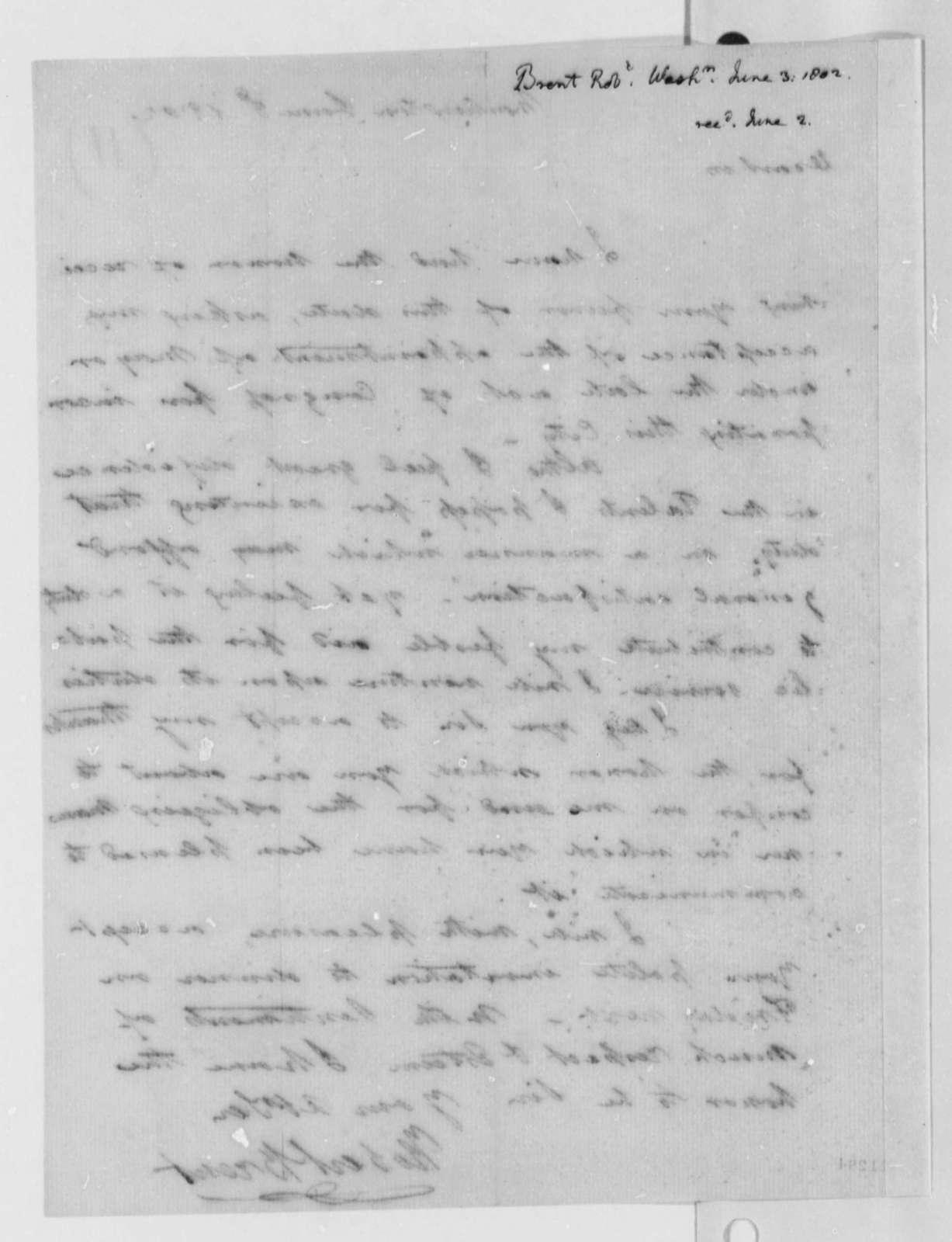 Robert Brent to Thomas Jefferson, June 3, 1802