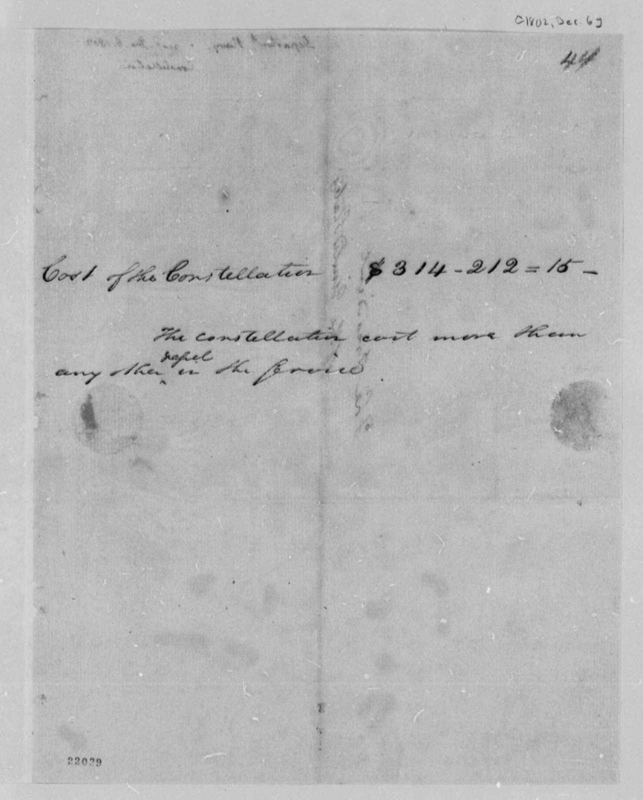 Robert Smith to Thomas Jefferson, December 6, 1802, Cost of Constellation