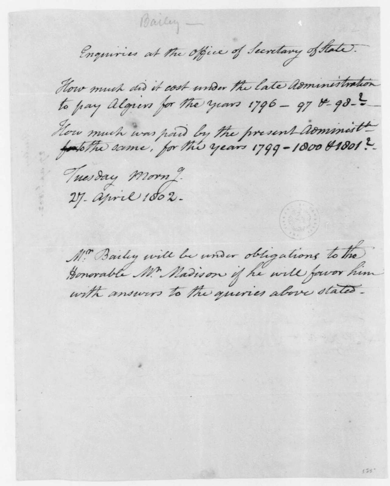 Theodorus Bailey to James Madison, April 27, 1802. Queries about payments to Algiers.