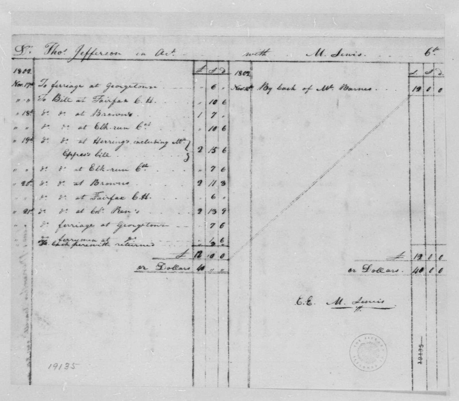 Thomas Jefferson, November 1802, Account with M. Lewis