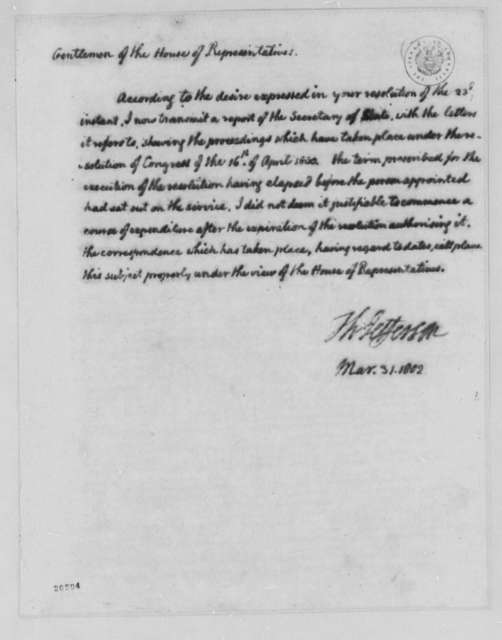 Thomas Jefferson to House of Representatives, March 31, 1802, Report