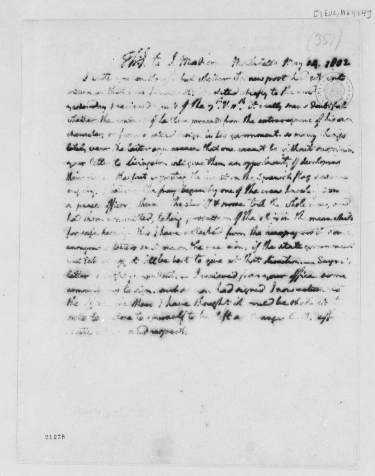 Thomas Jefferson to James Madison, May 14, 1802