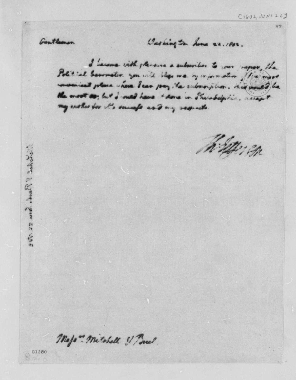 Thomas Jefferson to Mitchell & Buell, June 22, 1802