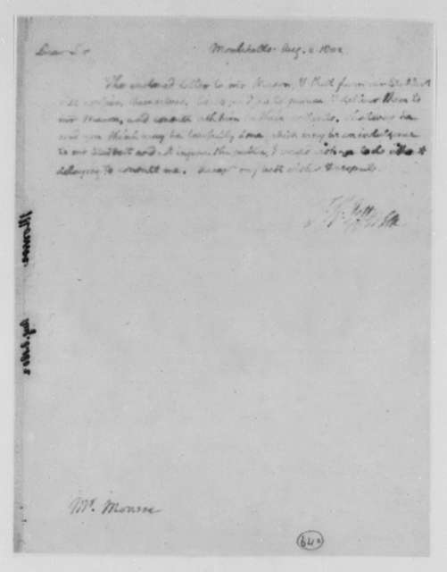 Thomas Jefferson to Thomas Munroe, Superintendent of the City, August 8, 1802, Faded Copy