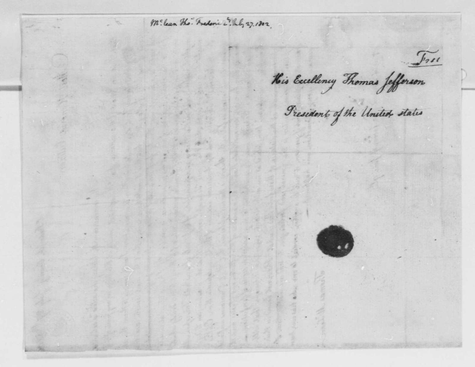 Thomas McLean to Thomas Jefferson, July 27, 1802