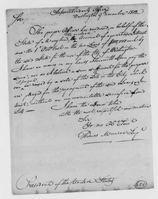 Thomas Munroe, Superintendent of the City to Thomas Jefferson, November 9, 1802, two same date