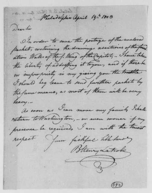 Benjamin H. Latrobe, Surveyor of the Public Buildings to Thomas Jefferson, April 19, 1803