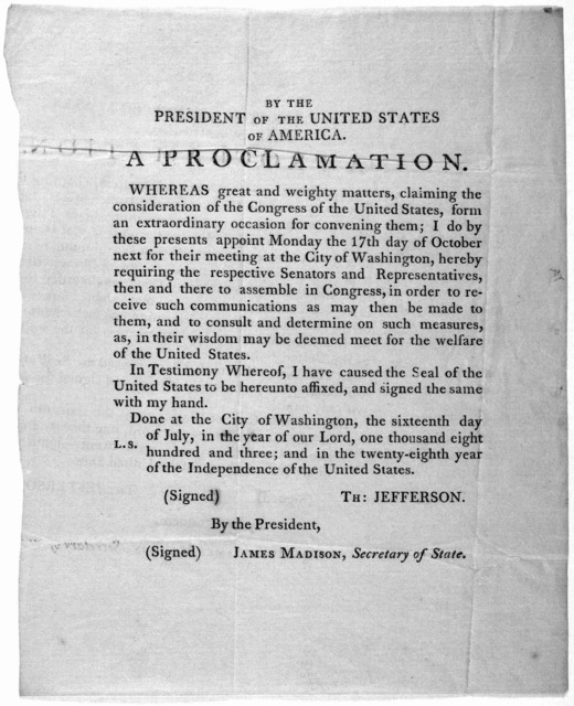 By the president of the United States of America. A proclamation. Whereas great and weighty matters, claiming the consideration of the Congress of the United States, form an extraordinary occasion for convening them, I do ... appoint Monday the