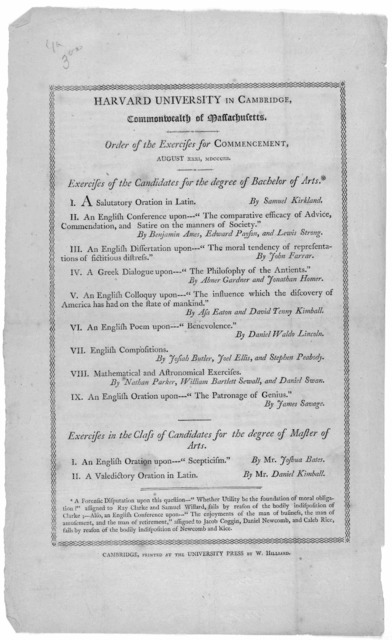 Harvard University in Cambridge. Commonwealth of Massachusetts. Order of the exercises for commencement. August XXXI. MDCCCIII ... Cambridge, Printed at the University Press by W. Hilliard. [1803].