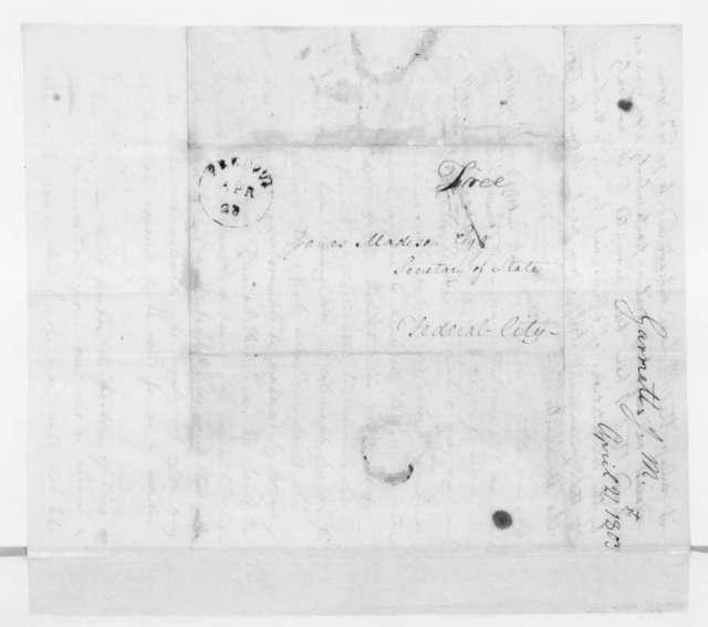 James M. Garnett to James Madison, April 21, 1803.
