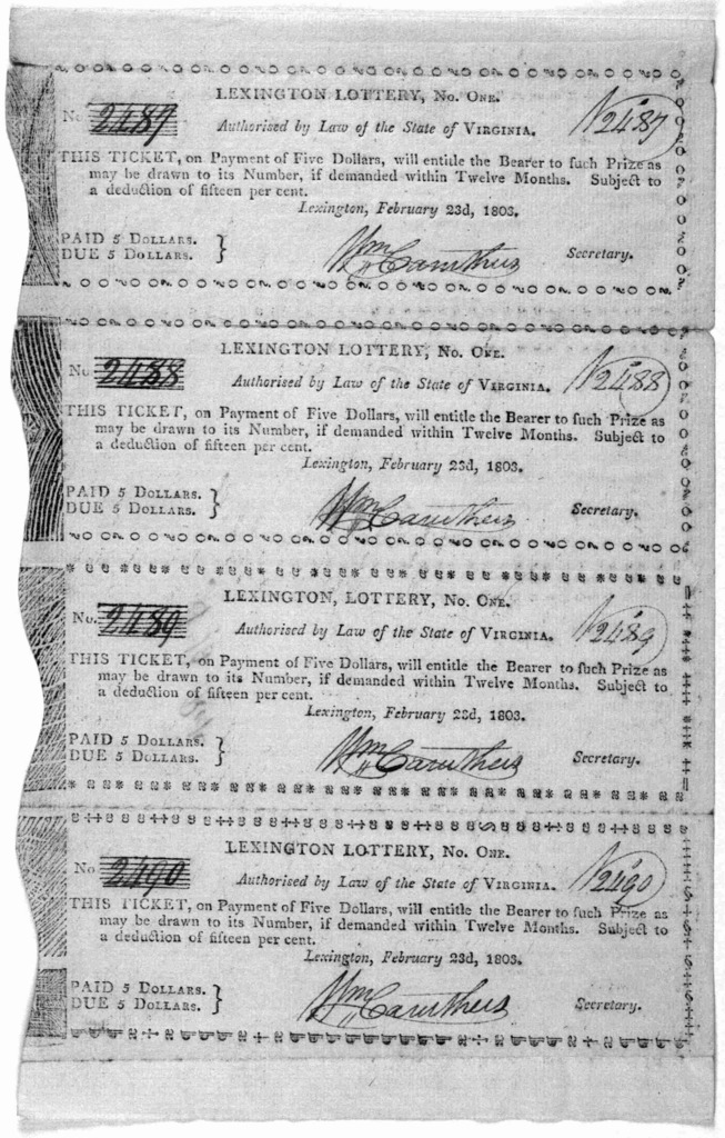 Lexington lottery, No. One. Authorized by law of the state of Virginia. This ticket, on payment of five dollars, will entitle the bearer to such prize as may be drawn to its number, if demanded within twelve months. Subject to a deduction of fif