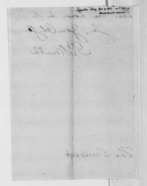 Robert Smith to Thomas Jefferson, April 9, 1803, with Enclosures