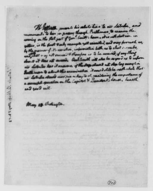 Thomas Jefferson to Benjamin H. Latrobe, Surveyor of the Public Buildings, May 23, 1803