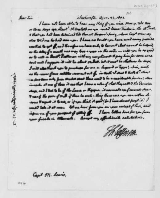 Thomas Jefferson to Meriwether Lewis, April 23, 1803