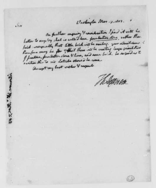 Thomas Jefferson to Thomas Munroe, Superintendent of the City, March 7, 1803