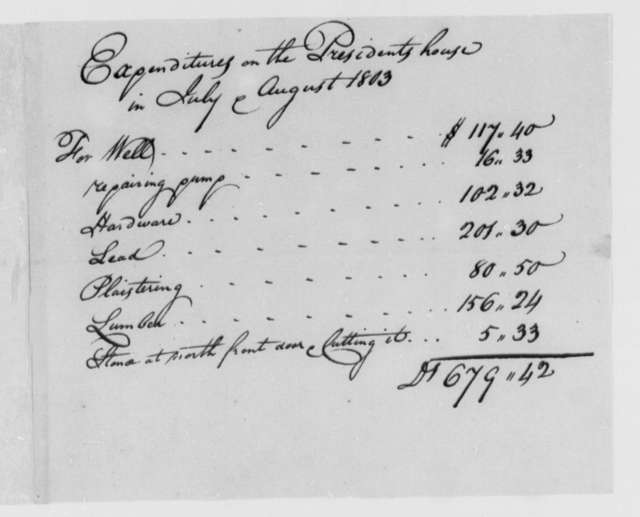 Thomas Munroe, Superintendent of the City to Thomas Jefferson, July 1803, Expenditures on the President's House