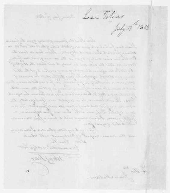 Tobias Lear to James Madison, July 19, 1803.