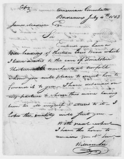 William Lee to James Madison, July 4, 1803. copy.