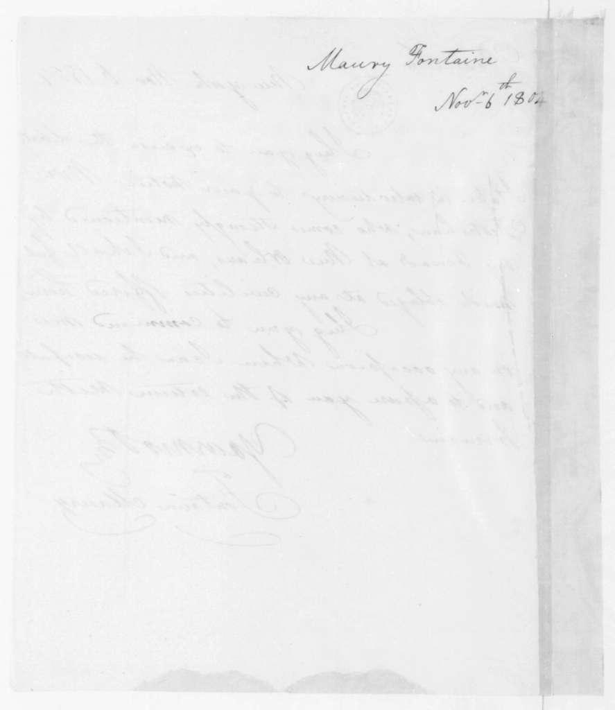 Fontaine Maury to James Madison, November 6, 1804.